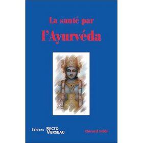 La santé par l'Ayurveda