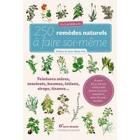 250 remèdes naturels